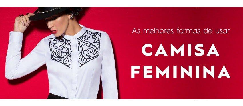As melhores formas de usar Camisa Feminina